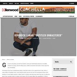 "Kendrick Lamar ""untitled unmastered"""