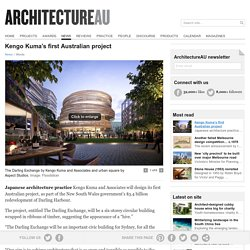 Kengo Kuma's first Australian project