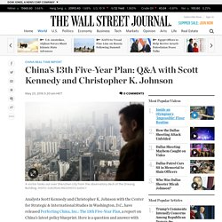 China's 13th Five-Year Plan: Q&A with Scott Kennedy and Christopher K. Johnson - China Real Time Report