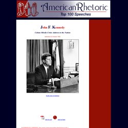 John F. Kennedy - Cuban Missile Crisis Address to the Nation