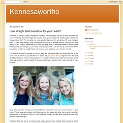 Kennesawortho: How straight teeth beneficial for your health?
