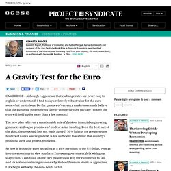 A Gravity Test for the Euro - Kenneth Rogoff