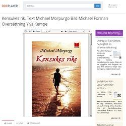 ⭐Kensukes rik. Text Michael Morpurgo Bild Michael Forman Översättning Ylva Kempe