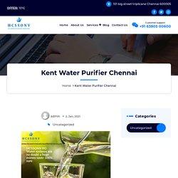 Kent Water Purifier Chennai @+91 63 80 500 600