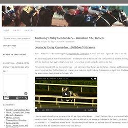 Kentucky Derby Contenders...Dullahan VS Hansen | Quater Horses
