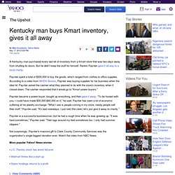 Kentucky man buys Kmart inventory, gives it all away