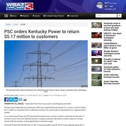 PSC orders Kentucky Power to return $5.17 million to customers