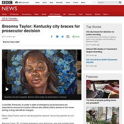 Breonna Taylor: Kentucky city braces for prosecutor decision