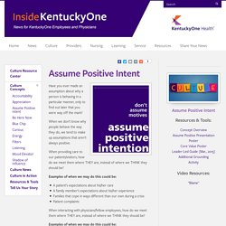 Kentucky One Online > Culture Resource Center > Culture Concepts > Assume Positive Intent