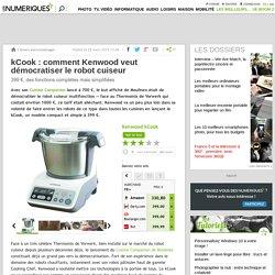 kCook: comment Kenwood veut démocratiser le robot cuiseur
