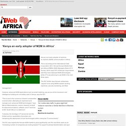 'Kenya an early adopter of M2M in Africa'
