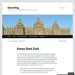 Kenya Goes Dark « Sahel Blog