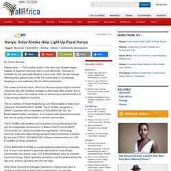 Kenya: Solar Kiosks Help Light Up Rural Kenya