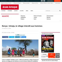 Kenya : Umoja, le village interdit aux hommes