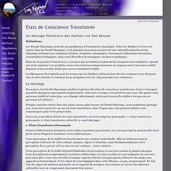 Etats de Conscience Transitoires