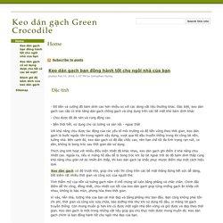 Keo dán gạch Green Crocodile