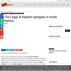 Le Tre Leggi di Keplero spiegate in modo semplice - Studia Rapido