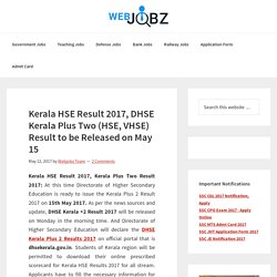 Kerala HSE Result 2017, DHSE Kerala Plus Two Result Date Released