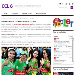 Kerala Strikers Team Kits & Logos CCL 2016