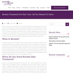 Keratin Treatment For Hair Care: All You Wanted To Know