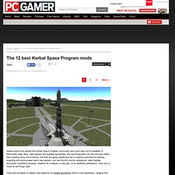 The 12 best Kerbal Space Program mods