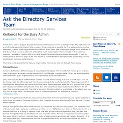 Kerberos for the Busy Admin - Ask the Directory Services Team