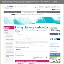 Living Literacy Kerboodle : Whole school literacy resources from Oxford Uni Press