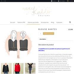 Blouse Nantes - Anne Kerdilès Couture - Patrons couture PDF et pochette