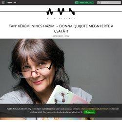 Tan' kérem, nincs házim! – Donna Quijote megnyerte a csatát! - WMN