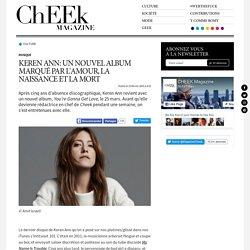 Keren Ann: un nouvel album marqué par l'amour, la naissance et la mort