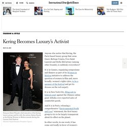 Kering Becomes Luxury's Activist