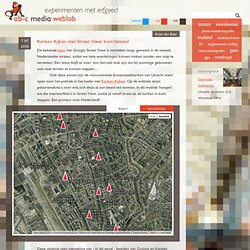 Kerken Kijken met Street View: kom binnen! - ab-c media weblab
