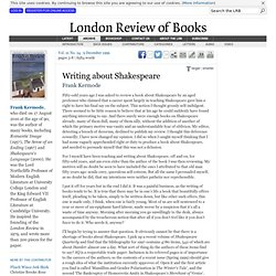 Frank Kermode · Writing about Shakespeare has his say · LRB 9 December 1999