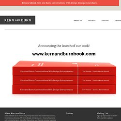 Kern And Burn | A Publication About Design Entrepreneurship