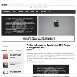 Fix Kernel panic by Apple Intel CPU Power Management kext - Why Apple