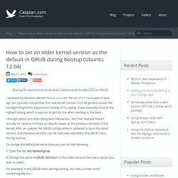 How to set an older kernel version as the default in GRUB during bootup (Ubuntu 12.04)