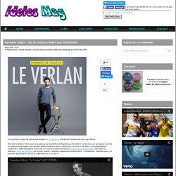 Kerredine Soltani : clip du single Le Verlan avec Gad Elmaleh