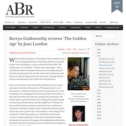 Kerryn Goldsworthy reviews 'The Golden Age' by Joan London
