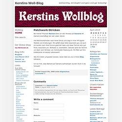 Kerstins Woll-Blog » Patchwork-Stricken