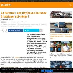La Kerterre : une tiny house bretonne à fabriquer soi-même !