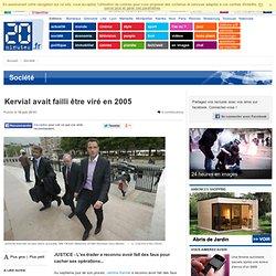 Kervial avait failli être viré en 2005