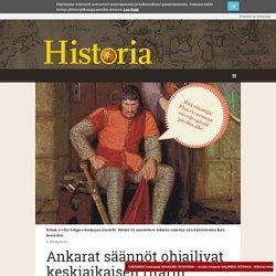 Ankarat säännöt ohjailivat keskiaikaisen ritarin elämää