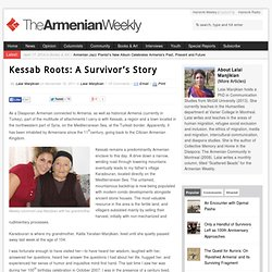 Kessab Roots: A Survivor's Story | Armenian Weekly