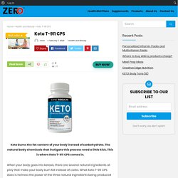 Keto T-911 CPS - Buy Now - MyZeroDeals.com