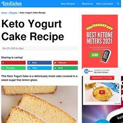 Keto Yogurt Cake Recipe – My Keto Kitchen