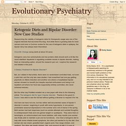 Evolutionary Psychiatry: Ketogenic Diets and Bipolar Disorder: New Case Studies