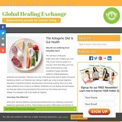 The Ketogenic Diet & Gut Health - GLOBAL HEALING EXCHANGE