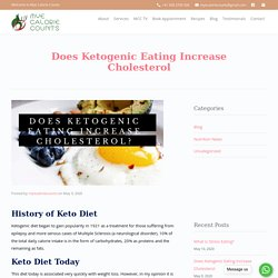 DOES KETOGENIC EATING INCREASE CHOLESTEROL?