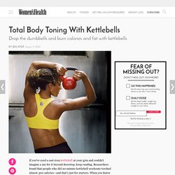 Kettlebell Workout: Total Body Toning Fitness Routine