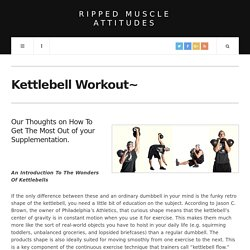 Our Best Kettlebell workouts and routines